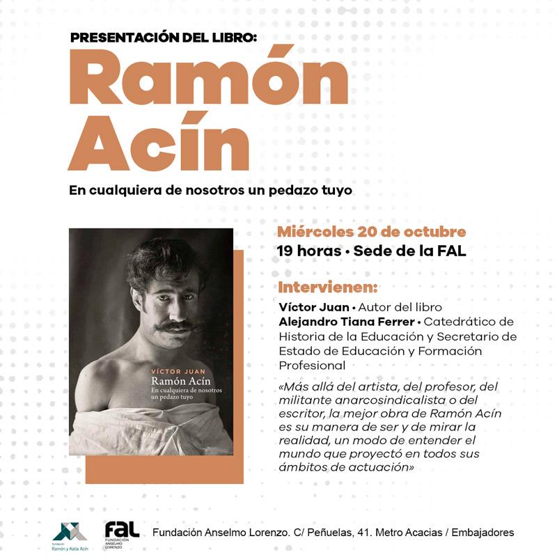 Presentación del libro 'Ramón Acín. En cualquiera de nosotros un pedazo tuyo'